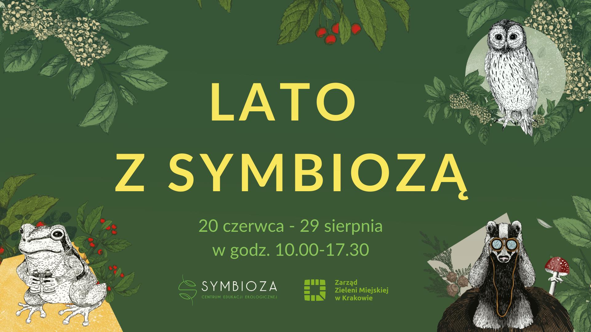 Zielony baner przedstawiający akcję Lato z Symbiozą - w tle rzekotka, puszczyk i borsuk